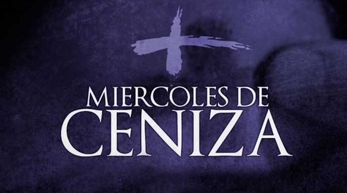 Hoy Miércoles de Ceniza la Iglesia Católica comienza la Cuaresma