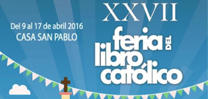 XXVII FERIA DEL LIBRO CATOLICO